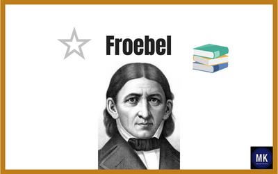 Friedrich Froebel Y La Pedagogía Del Juego Actualizado