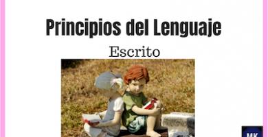 Principios del lenguaje escrito