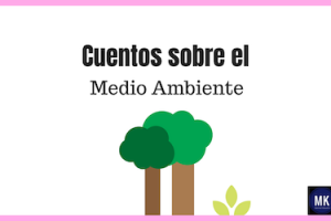 cuentos sobre el medio ambiente