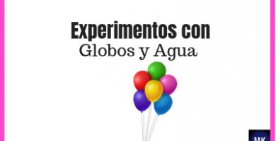 experimentos fáciles con globos y agua
